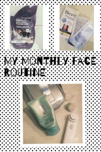 My monthly face routine