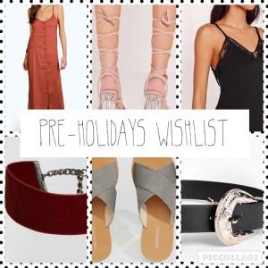 Pre-holidays Wishlist