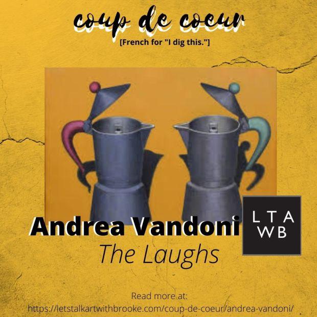 Andrea Vandoni, The Laughs