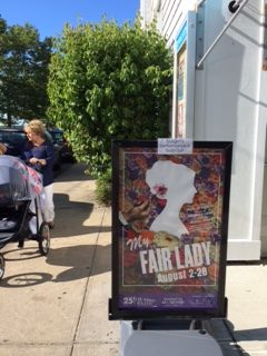 My Fair Lady playing at Bay Street in Sag Harbor, L. I.