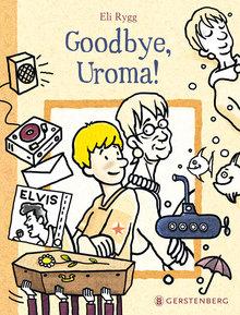 goodbye uroma