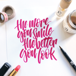 the more you smile the better you look - lettering by martina johanna