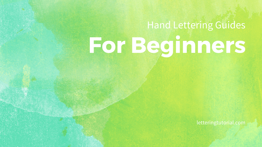 Hand Lettering Guides For Beginners