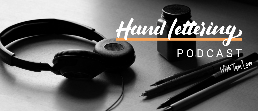 Hand Lettering Podcast Header