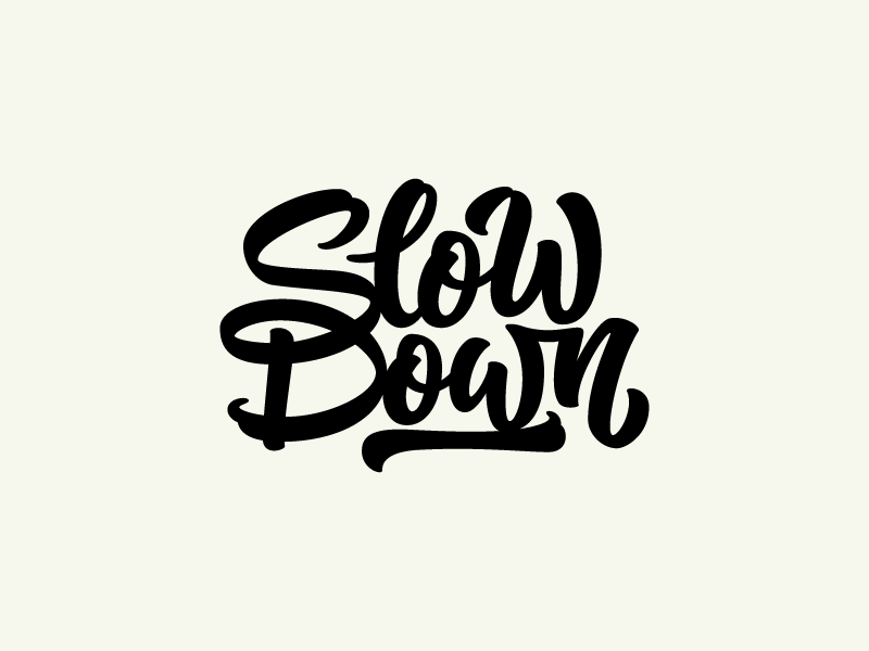 Slowdown Colin Tierney - Lettering Tutorial