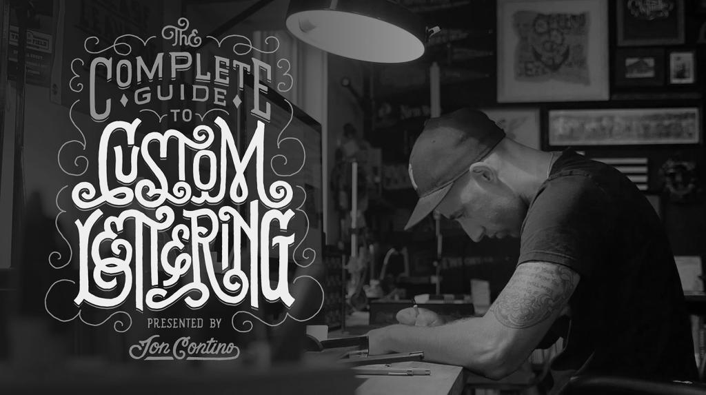 Jon Contino Custom Lettering Class - Lettering Tutorial