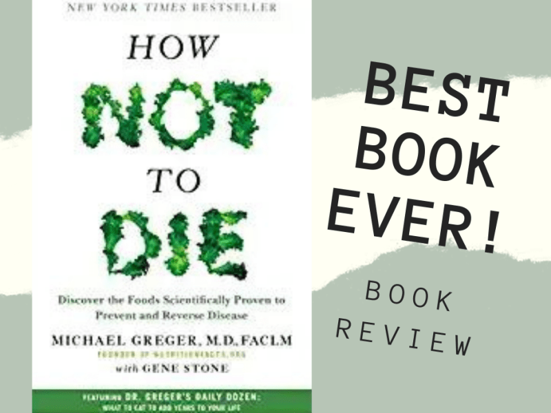 book review: How not to die by michael greger m.d.