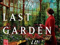 The Last Garden in England by Julia Kelly 2021 New book review