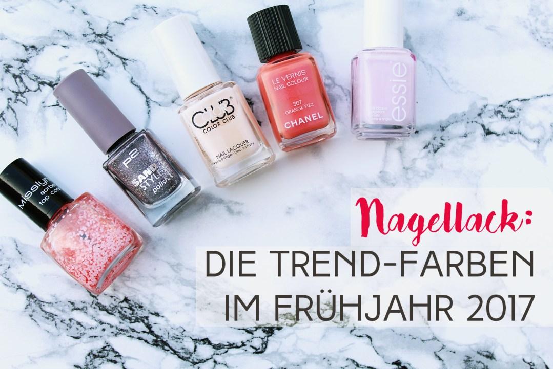 Letters & Beads - Nagellack: Trend-Farben im Frühjahr 2017 ...