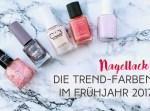 lettersbeads-beauty-nagellack-trend-farben-frühjahr-2017-Titelbild-Text
