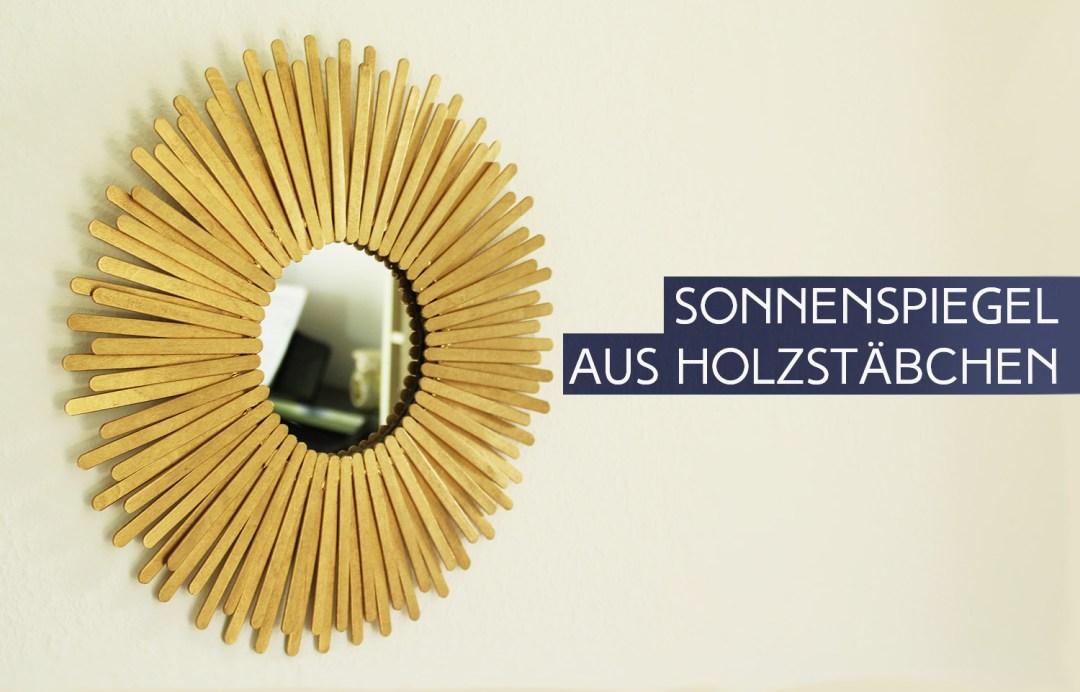 letters & beads - diy: sonnenspiegel aus holzstäbchen - letters, Hause deko