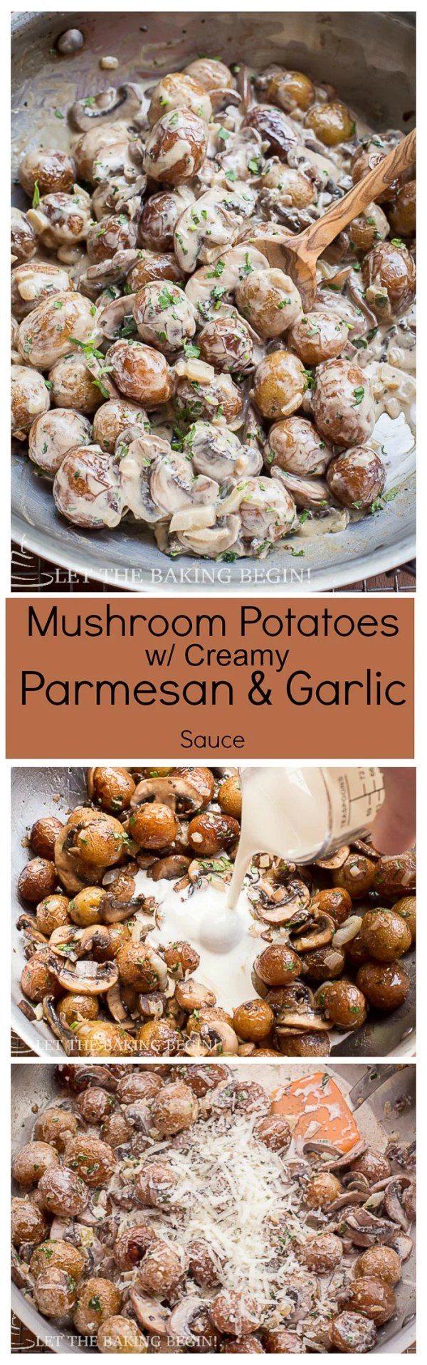 Creamy Mushroom Potatoes with Parmesan - The recipe you need to make for dinner tonight! You'll love these bite-size potatoes, smothered in delicious white Parmesan with garlic sauce! | Let the Baking Begin Blog.com
