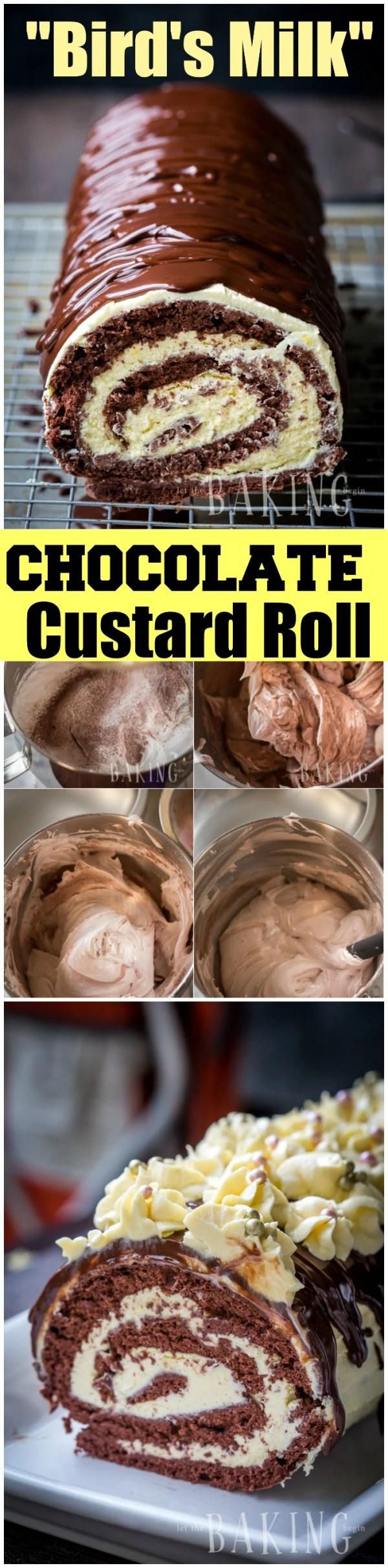 Chocolate Custard Roll - {Birds Milk Roll} - A foolproof recipe with photo step by step instructions | Let the Baking Begin!
