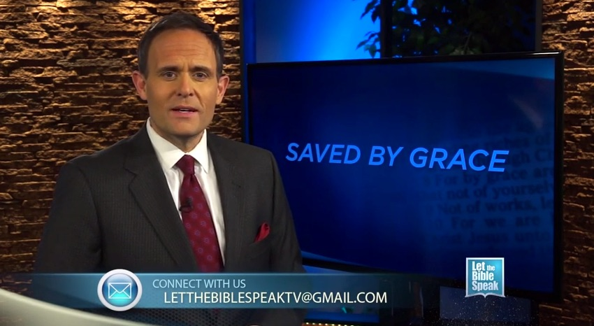 Saved By Grace - LET THE BIBLE SPEAK TV with Kevin Presley