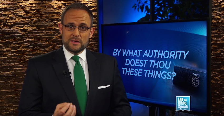 By What Authority Doest Thou These Things? (The Text) - LET THE BIBLE SPEAK TV with Kevin Presley