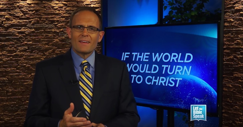 If The World Would Turn To Christ (The Text) - LET THE BIBLE SPEAK TV with Kevin Presley
