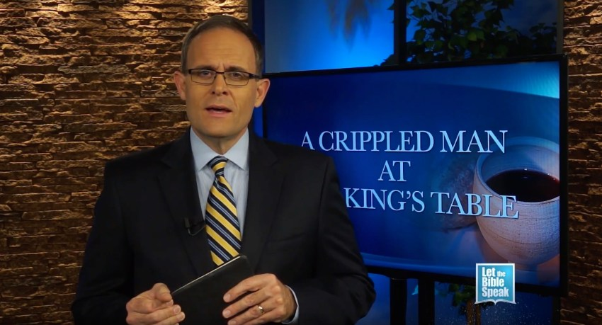 A Crippled Man At The King's Table (The Text) - LET THE BIBLE SPEAK TV with Kevin Presley