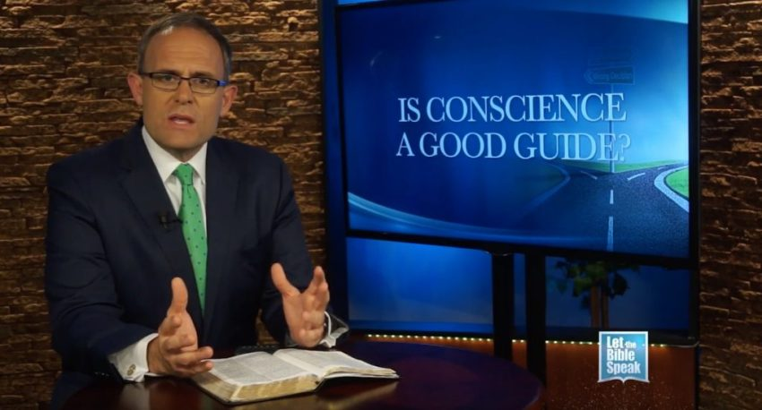 Is Conscience A Good Guide? (The Text) - LET THE BIBLE SPEAK TV with Kevin Presley