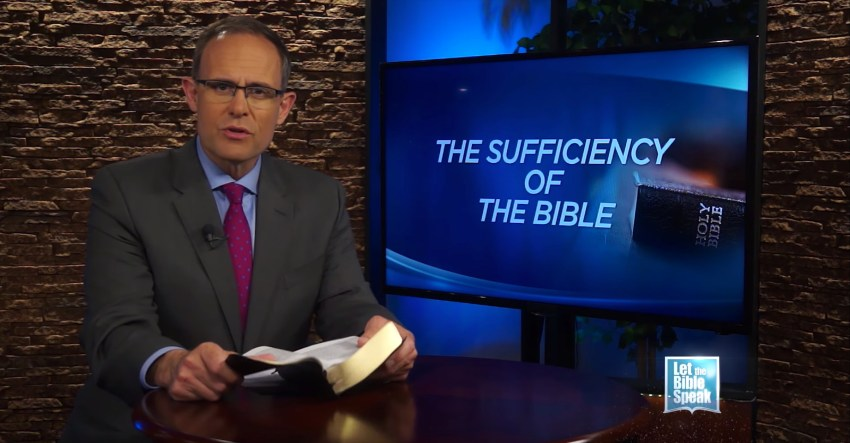 The Sufficiency Of The Bible