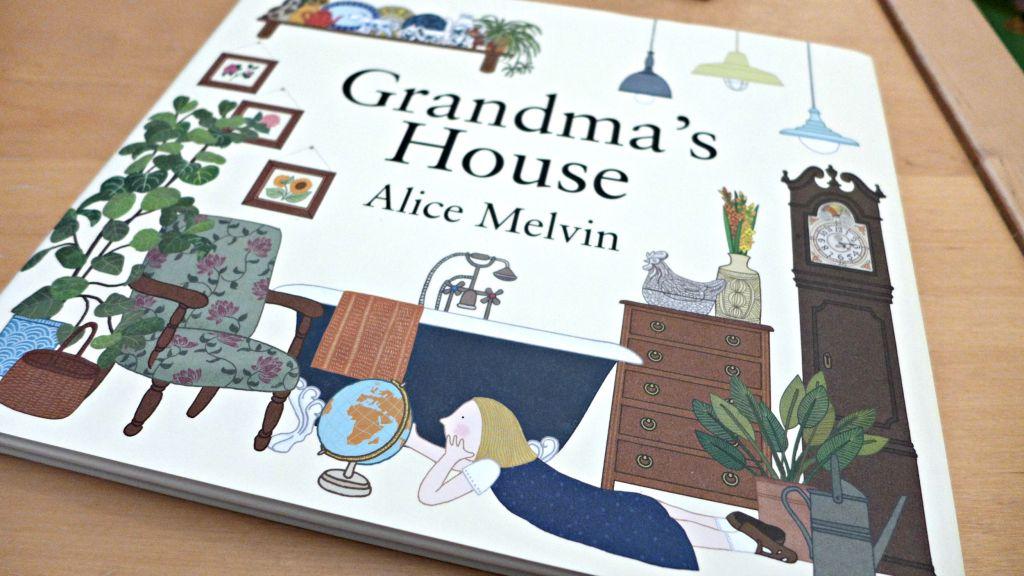 Grandma's House – Alice Melvin