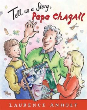 tell us a story papa chagall