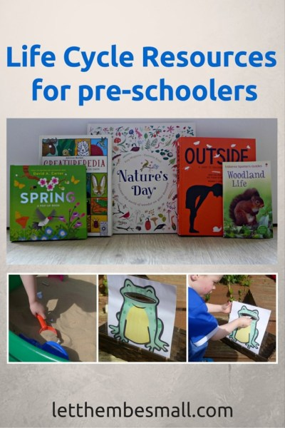 Life cycle resources for pre schoolers - great ideas for books and craft or tuff spot activities