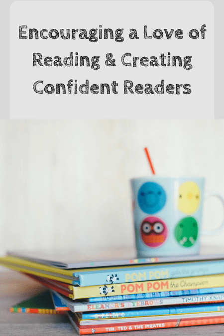 how to encourage confident readers and a love of reading