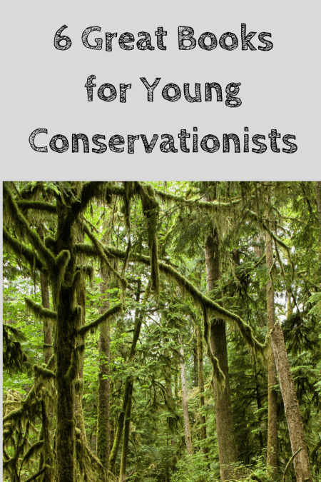 six fun engaging beautiful books for young conservationists