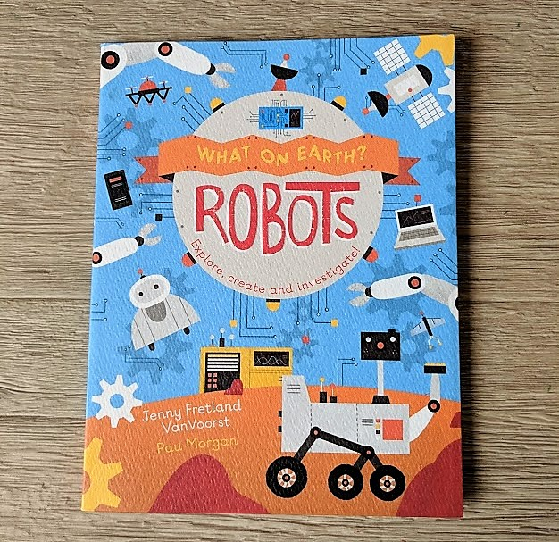 what on earth? Robots Book