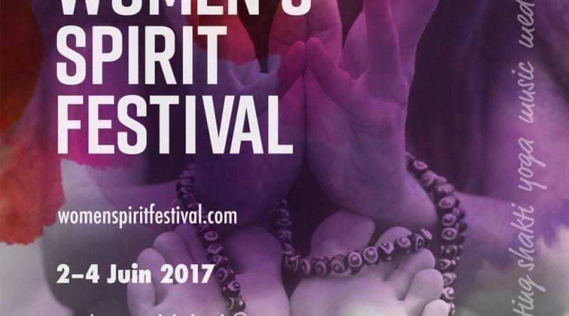 EVENT ANNOUNCEMENT: Women's Spirit Festival, 2-4 Juin 2017