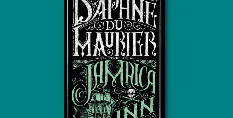 Jamaica Inn, Daphne Du Murier