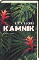 Buchcover Felix Kucher: Kamnik © Picus Verlag, 2018, Wien/Österreich