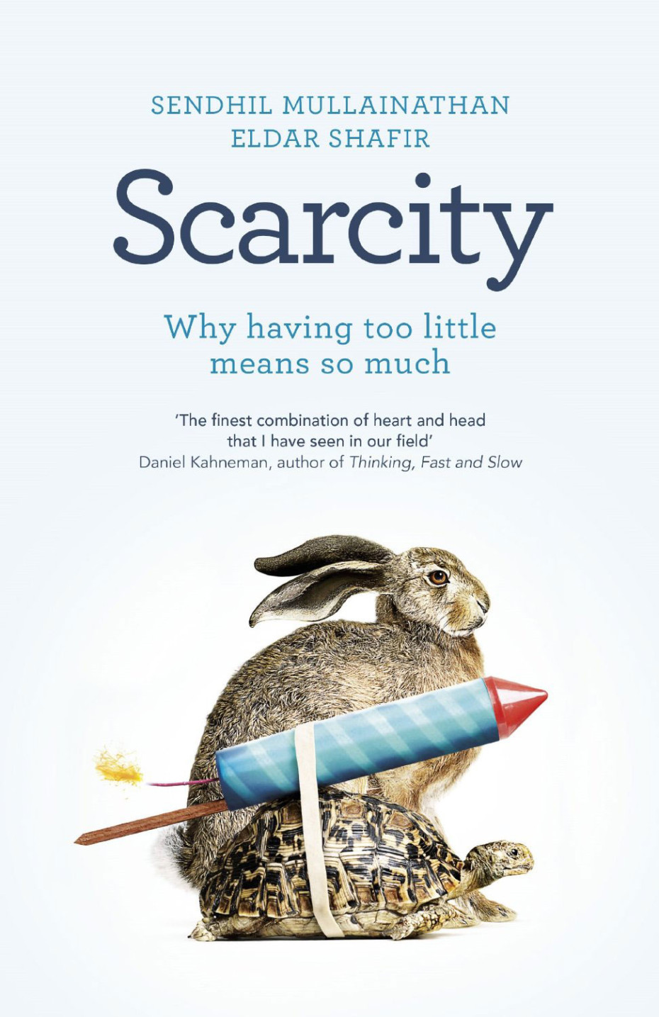 TL; DR: Scarcity: Why Having Too Little Means So Much