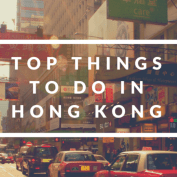 Top Things To See & Do In Hong Kong