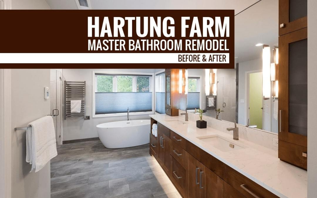 Hartung Farm Master Bathroom Remodel Before & After