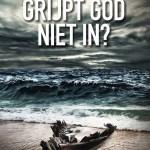 Waarom grijpt God niet in? – Wilkin van der Kamp