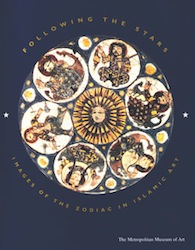 Following the Stars: Images of the Zodiac in Islamic Art