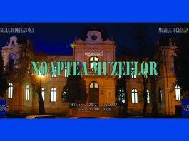 Noaptea Muzeelor Muzeul Judetean Olt