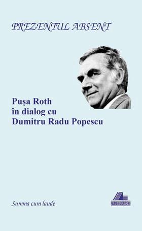 pusa-roth-d-r-popescu-prezentul-absent-ars-longa-2013