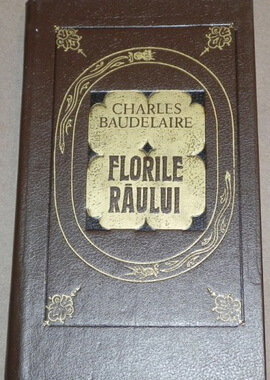 florile-raului-charles-baudelaire traducere radu carneci
