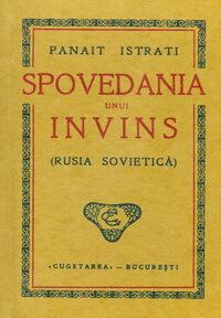 Spovedania unui invins, București, Editura Cugetarea, 1938