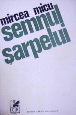 Semnul-sarpelui-roman mircea micu