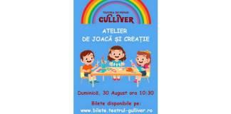 Atelier de joaca si creatie Gulliver