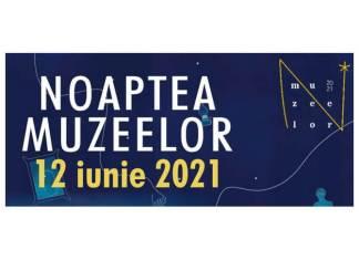 noaptea-muzeelor-2021-12-iunie