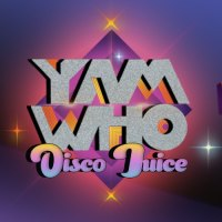 Yam Who? – Disco Juice – October 2020