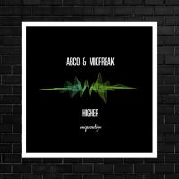 LV Premier - Abco & Micfreak - Higher (Original Mix) [Unquantize]