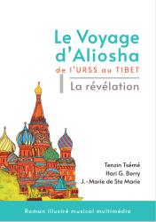 le Voyage d'Aliosha tome 1 Tenzin Tsémé