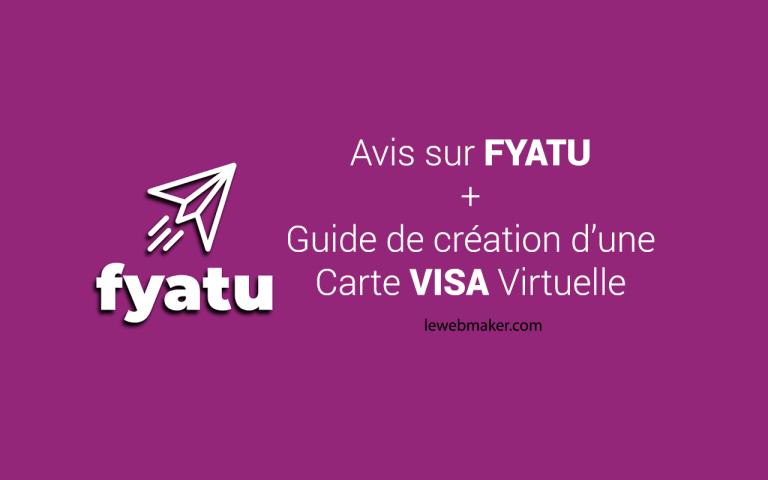 Avis sur Fyatu : Comment avoir une Carte VISA Virtuelle pour le paiement en ligne ?