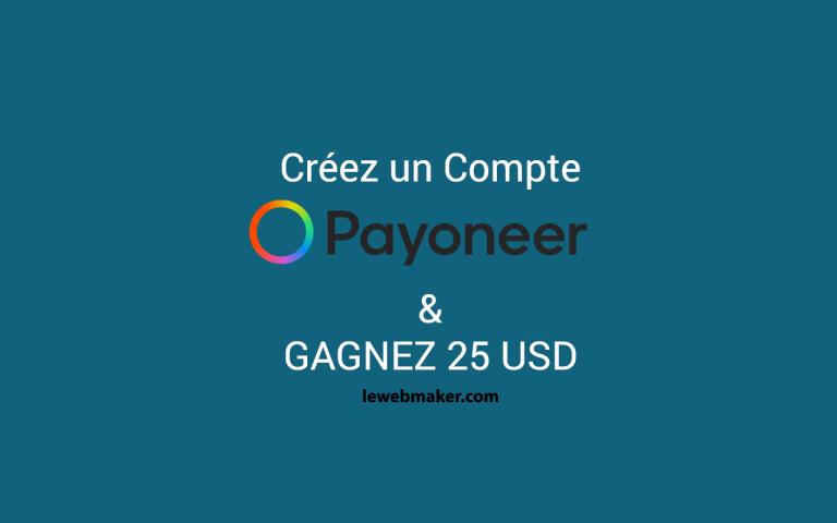 Comment créer un compte Payoneer personnel et Gagner 25 USD Gratuit