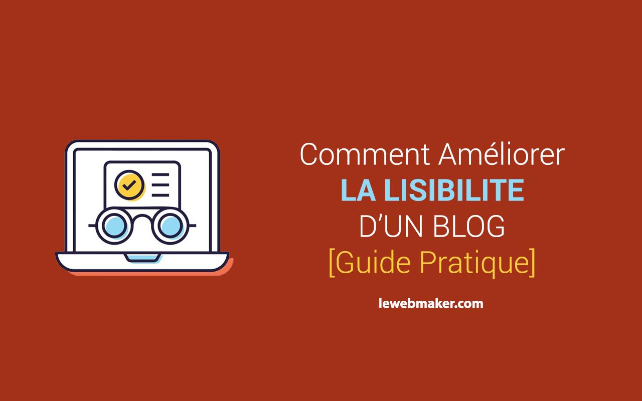 Comment améliorer la lisibilité d'un blog de la manière la plus simple ?